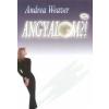 Weaver, Andrea ANGYALOM?!