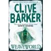 Weaveworld – Clive Barker
