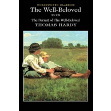 Well-Beloved with The Pursuit of the Well-Beloved – Thomas Hardy idegen nyelvű könyv