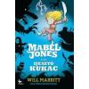 Will Mabbitt Mabel Jones és az ijesztő kukac