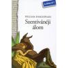 William Shakespeare SZENTIVÁNÉJI ÁLOM