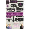 Wilson, Kevin WILSON, KEVIN - ÉLETKÉPTELENEK