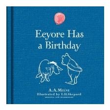 Winnie-the-Pooh: Eeyore Has A Birthday – A A Milne idegen nyelvű könyv
