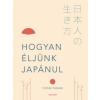 Yutaka Yazawa Hogyan éljünk japánul