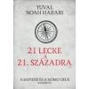 Yuval Noah Harari 21 lecke a 21. századra