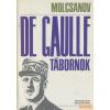 Zrínyi De Gaulle tábornok